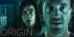 Origin - Une série de science-fiction horrifique grandiose avec un casting grand luxe composé notamment de « Malefoy » Felton et Natalia Tena (Harry Potter, Game of Thrones) || Libreplay, 1re plateforme de référencement et streaming légales
